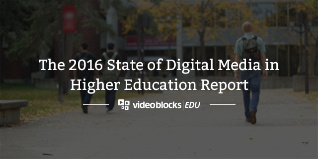 The 2016 State of Digital Media in Higher Education [Report]